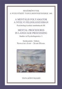 Navracsics Judit, Szabó Dániel: A mentális folyamatok a nyelvi feldolgozásban