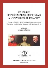 Vilmos Bárdosi: 235 années d'enseignement du francais á l'Université de Budapest