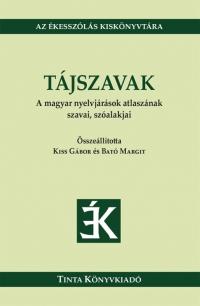 Kiss Gábor, Bató Margit: Tájszavak