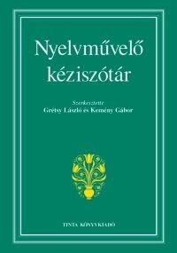 Grétsy László, Kemény Gábor: Nyelvművelő kéziszótár