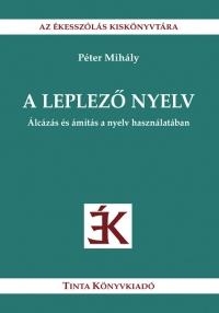 Péter Mihály: A leplező nyelv