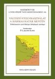 Tinta Knyvkiad: Változó nyelvhasználat a hármas határ mentén