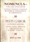Tinta Knyvkiad: Nomenclatura sex linguarum, azaz hatnyelvű szótár,  Bécs, 1538