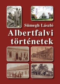 Sümegh László: Albertfalvi történetek