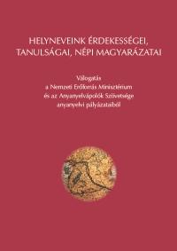 Balázs Géza, Grétsy László: Helyneveink érdekességei, tanulságai, népi magyarázatai