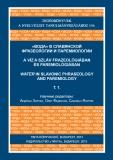 Tinta Knyvkiad: A víz a szláv frazeológiában és paremiológiában (2 kötet)