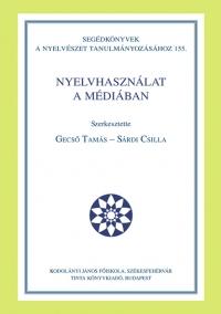 Gecső Tamás, Sárdi Csilla: Nyelvhasználat a médiában