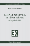 Tinta Knyvkiad: Kihalt nyelvek, eltűnt népek