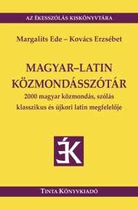 Margalits Ede, Kovács Erzsébet: Magyar-latin közmondásszótár