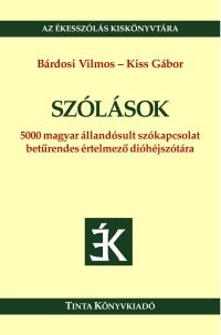 Bárdosi Vilmos, Kiss Gábor: Szólások