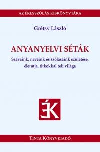 Grétsy László: Anyanyelvi séták