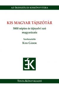 Kiss Gábor: Kis magyar tájszótár