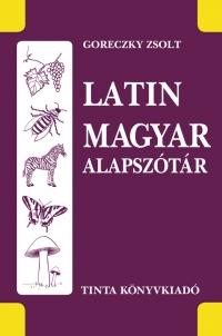 Goreczky Zsolt: Latin-magyar alapszótár