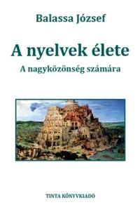Balassa József: A nyelvek élete