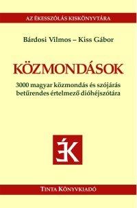 Bárdosi Vilmos, Kiss Gábor: Közmondások