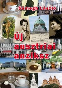 Sümegh László: Új ausztriai anziksz