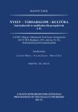 Tinta Knyvkiad: Nyelv - társadalom - kultúra