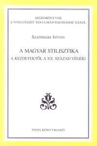 Szathmári István: A magyar stilisztika