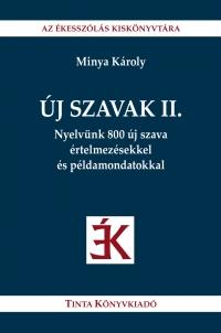 Minya Károly: Új szavak II.