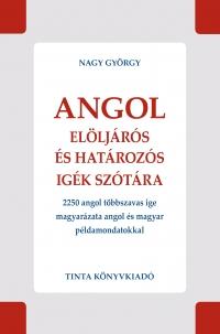 Nagy György: Angol elöljárós és határozós igék szótára