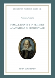 Tinta Knyvkiad: Female Identity in Feminist Adaptations of Shakespeare
