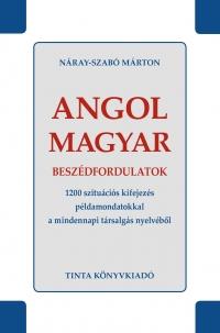 Náray-Szabó Márton: Angol-magyar beszédfordulatok