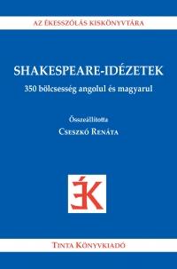 Cseszkó Renáta: Shakespeare-idézetek