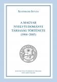 Tinta Knyvkiad: A Magyar Nyelvtudományi Társaság története (1904-2005)