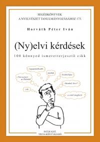 Horváth Péter Iván: (Ny)elvi kérdések