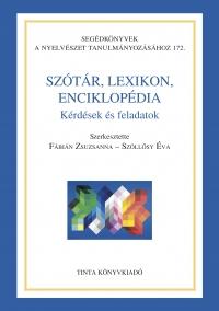 Fábián Zsuzsanna, Szöllősy Éva: Szótár, lexikon, enciklopédia