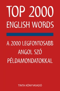 Kiss Zsuzsanna, Szabadkai Bernadett: Top 2000 English Words