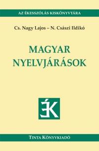 Cs. Nagy Lajos, N. Császi Ildikó: Magyar nyelvjárások