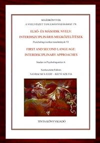 Navracsics Judit, Bátyi Szilvia: Első és második nyelv: interdiszciplináris megközelítések