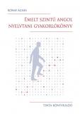Tinta Knyvkiad: Emelt szintű angol nyelvtani gyakorlókönyv I.