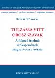 Tinta Knyvkiad: Túlzásba vitt orosz szavak