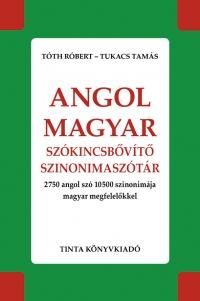 Tóth Róbert, Tukacs Tamás: Angol-magyar szókincsbővítő szinonimaszótár