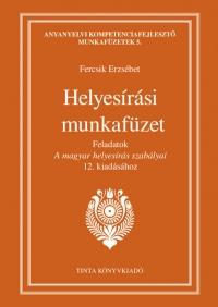 Fercsik Erzsébet: Helyesírási munkafüzet
