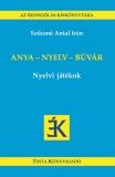 Tinta Knyvkiad: Anya - nyelv - búvár