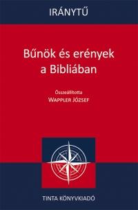 Wappler József: Iránytű. Bűnök és erények a Bibliában