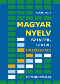 Gaál Edit: Magyar nyelv