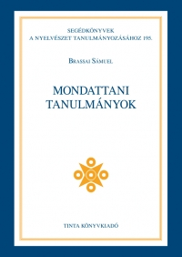 Brassai Sámuel: Mondattani tanulmányok