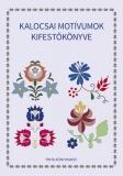 Tinta Knyvkiad: Kalocsai motívumok kifestőkönyve