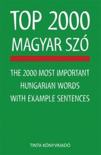 Kiss Zsuzsanna: Top 2000 magyar szó