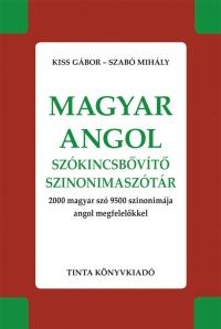 Kiss Gábor, Szabó Mihály: Magyar-angol szókincsbővítő szinonimaszótár