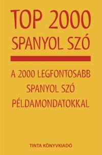 Baditzné Pálvölgyi Kata, Balázs-Piri Péter: Top 2000 spanyol szó