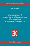 Tinta Knyvkiad: Bibliai eredetű kifejezések, közmondások, bölcsességek magyarul és angolul