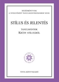 Jenei Teréz, Pethő József: Stílus és jelentés