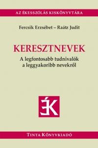 Fercsik Erzsébet, Raátz Judit: Keresztnevek
