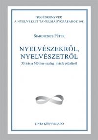 Simoncsics Péter: Nyelvészekről, nyelvészetről