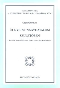 Géró Györgyi: Új nyelvi nagyhatalom születőben
